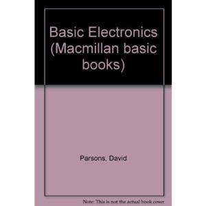 Basic Electronics (Macmillan basic books)