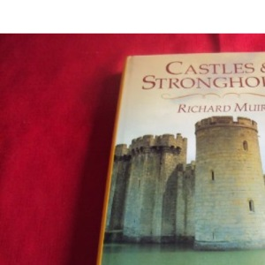 Castles and Strongholds