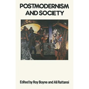Postmodernism and Society (Communications & Culture)