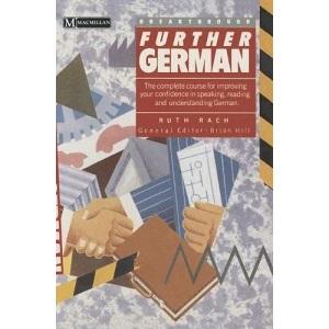 Breakthrough Further German (Breakthrough S.)