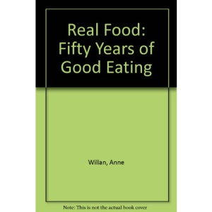 Real Food: Fifty Years of Good Eating