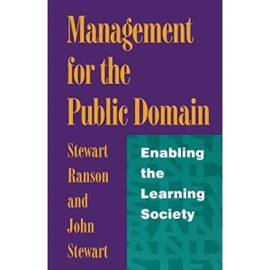 Management in the Public Domain: Enabling the Learning Society