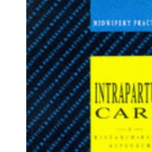 Intrapartum Care (Midwifery Practice)