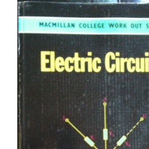 Electric Circuits (College work out series)