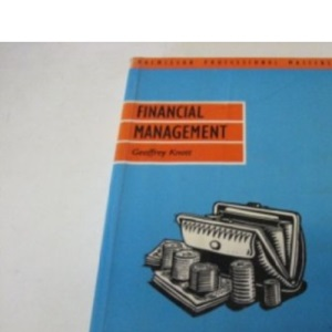 Financial Management (Palgrave Professional Masters (Business))