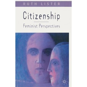 Citizenship: Feminist Perspectives