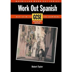 Work Out Spanish GCSE (Macmillan Work Out)