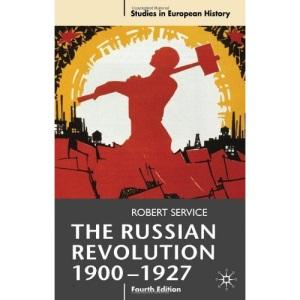The Russian Revolution, 1900-27 (Studies in European History)