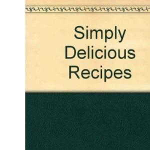 Darina Allen's Simply Delicious Recipes