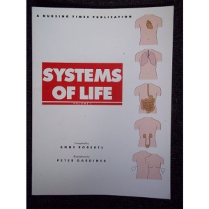 Systems of Life: v. 1 (Nursing Times open learning texts)