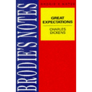 Dickens: Great Expectations (Brodie&quote;s Notes)