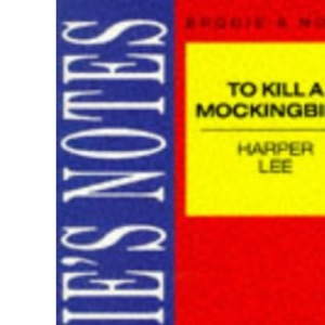 Lee: To Kill a Mockingbird (Brodie's Notes)
