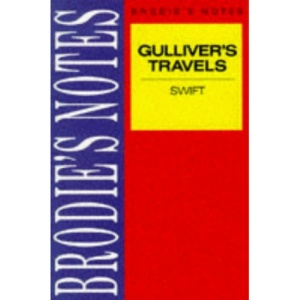 Brodie's Notes on Jonathan Swift's Gulliver's Travels (Brodies Notes)