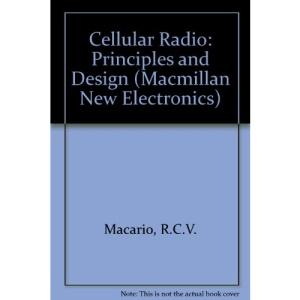 Cellular Radio: Principles and Design (Macmillan New Electronics)