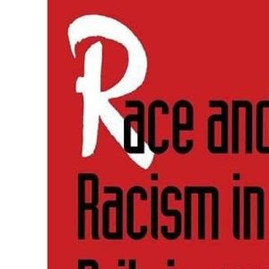 Race and Racism in Britain