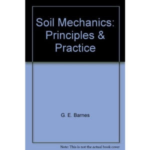 Soil Mechanics: Principles and Practice