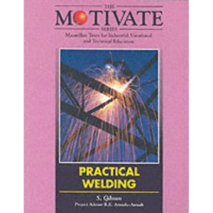Practical Welding (The motivate series)