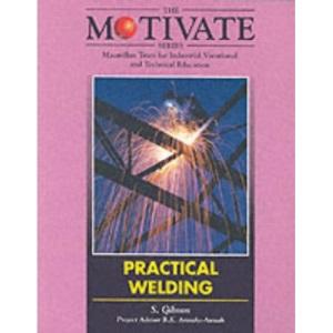 Practical Welding (Motivate Series)