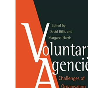 Voluntary Agencies: Challenges of Organization and Management