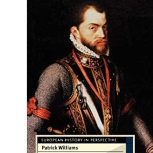 Philip II (European History in Perspective)