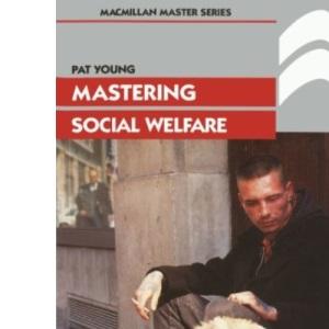 Mastering Social Welfare (Palgrave Master Series)