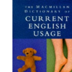 The Macmillan Dictionary of Current English Usage