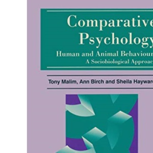 Comparative Psychology: Human and Animal Behaviour - A Sociobiological Approach (Introductory Psychology)