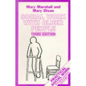 Social Work with Older People (British Association of Social Workers (BASW) Practical Social Work)