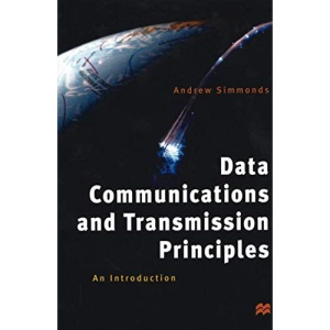 Data Communications and Transmission Principles: An Introduction