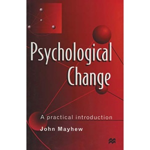 Psychological Change: A Practical Introduction