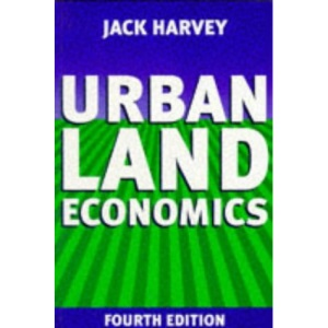Urban Land Economics: The Economics of Real Property