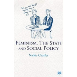 Feminism, the State and Social Policy