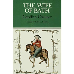 The Wife of Bath's Prologue and Tale (Case Studies in Contemporary Criticism)