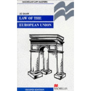 The Law of the European Union: Institutional and Constitutional Law v.1: Institutional and Constitutional Law Vol 1 (Palgrave Law Masters)