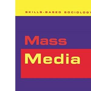 Mass Media (Skills-based Sociology)