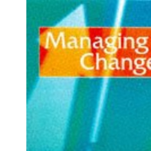 Managing Change (The Essentials of Nursing Management Series)