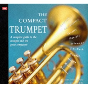 The Compact Trumpet (The compact music series)