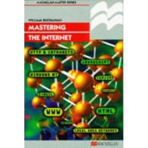 Mastering the Internet (Palgrave Masters Series (Computing))