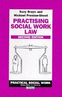 Practising Social Work Law (British Association of Social Workers (BASW) Practical Social Work)