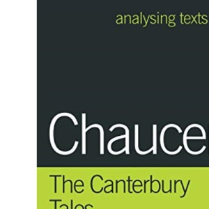 Chaucer: The Canterbury Tales (Analysing Texts)