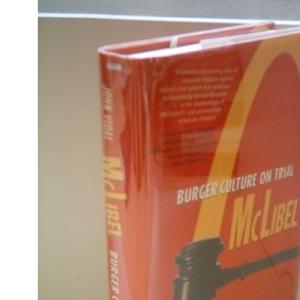 Mclibel: Burger Culture Versus Counter Culture: Burger Culture on Trial