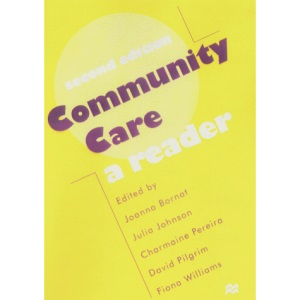 Community Care: A Reader