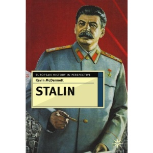 Stalin: Revolutionary in an Era of War (European History in Perspective)