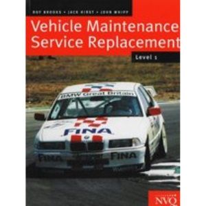 Vehicle Mechanical and Electronic Systems: Vehicle Maintenance Service Replacement Level 1 & 2
