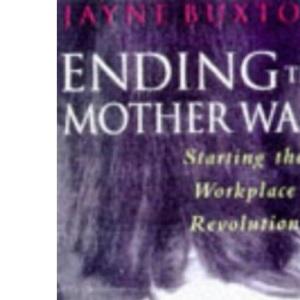 Ending The Mother War (tpb)