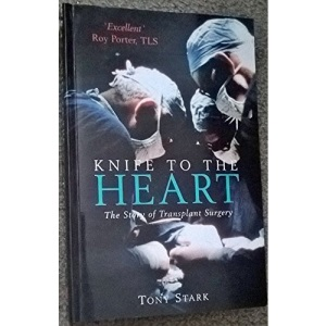 Knife To The Heart Tpb: Story of Transplant Surgery