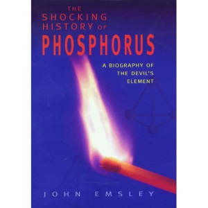 The Shocking History of Phosphorus