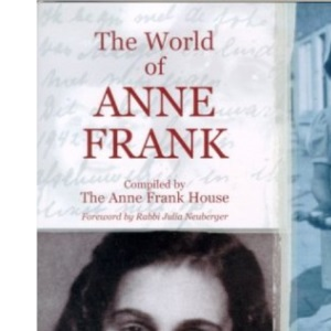 The World of Anne Frank (Anne Frank House)