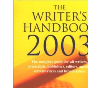 The Writer's Handbook 2003 (Writer's Handbooks (MacMillan))