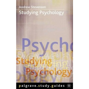 Studying Psychology (Palgrave study guides)